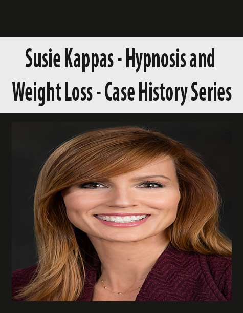 Susie Kappas - Hypnosis and Weight Loss - Case History Series